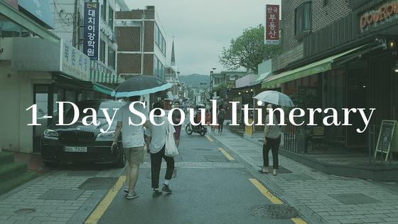 1-Day Seoul Itinerary